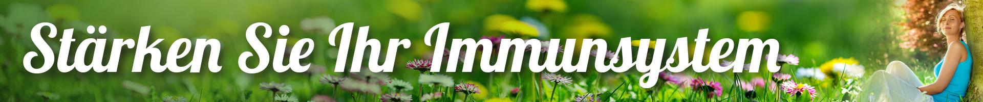 Stärken Sie Ihr Immunsystem